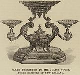 Plate presented to Mr Julius Vogel, Prime Minister of New Zealand
