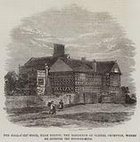 The Hall-i'-th'-Wood, near Bolton, the Residence of Samuel Crompton, where he invented the Spinning-Mule