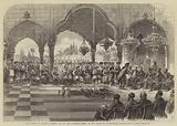 The Durbar at Lucknow, Return Visit of the Governor-General to the Rajah of Kapoorthulla, Presentation of Gifts
