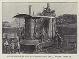 Steam Digger at the Manchester Ship Canal Works, Eastham