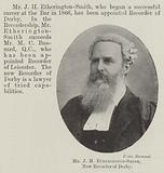 Mr J H Etherington-Smith, New Recorder of Derby