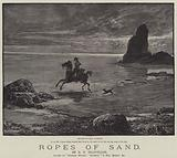 Ropes of Sand, by R E Francillon