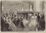 Grand Ball at Paris given by Count de Morny