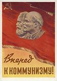 Forward to Communism!