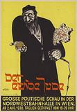 The eternal Jew, poster of the anti-Semitic Nazi exhibition by the same name, Vienna, Austria, 1938