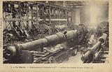 Factory manufacturing large calibra guns, Schneider and Co, Le Havre, France