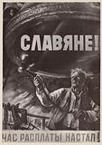 Slavs! The day of reckoning has come! Soviet World War II propaganda image, 1941-1945
