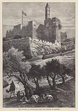 The Citadel of Jerusalem from the Valley of Hinnom