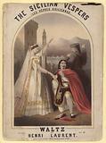 The Sicilian Vespers. Waltz by Henri Laurent.