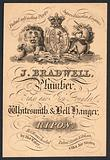 J Bradwell, plumber, brass and iron founder, whitesmith and bell hanger, trade card