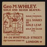 Trade card of Geo M Whiley, gold and silver beater, London