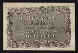 Trade card for I Dewsnap, auditor, debt and rent collector, 21 Wicker, Sheffield, Yorkshire