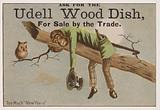 Too much New Year's, trade card advertising Udell wood dishes