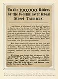 To the 130,000 riders by the Westminster Road Street Tramway