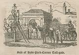 Sale of of toll gate (Hyde Park Turnpike), Hyde Park Corner, London