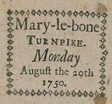 Ticket for the Mary-le-Bone Turnpike