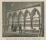 The Royal Courts of Justice: Arcade in Central Hall