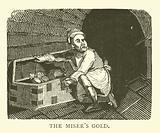 The miser's gold