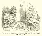 The End of Gog and Magog, or, Things very bad in the City