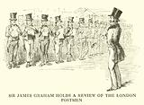 Sir James Graham holds a Review of the London Postmen