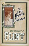 Mrs Herbert L Flint the little hypnotic sunbeam
