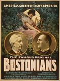 The famous original Bostonians America's greatest light opera company