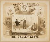 The galley slave Bartley Campbell's picturesqe sic drama