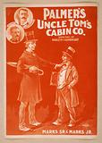 Palmer's Uncle Tom's Cabin Co Date c1899