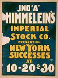 Jno. A Himmelein's Imperial Stock Co presenting New York successes at 10–20 & 30