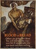 Blood or bread Others are giving their blood - You will shorten the war - save life …