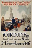 Remember your first thrill of American liberty Your duty – Buy United States government bonds – 2nd Liberty Loan of 1917