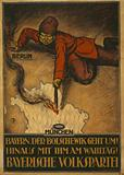 Bayern, der Bolshewik geht um! Hinaus mit ihm am Wahltag!
