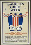 American guide week, Nov. 10-16 Take pride in your country : State by state the WPA Writers' …