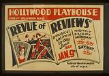 """""""Revue of reviews"""" a musical satire of today Hollywood Playhouse, Vine near Hollywood Blvd"""