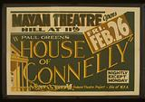 """Paul Green's """"House of Connelly"""" at the Mayan Theatre"""