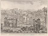 The Forum Romanum, or Campo Vaccino, from the capitol, with the Arch of Septimus Severus in the foreground left, …