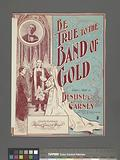 Bet true to the band of gold, lass