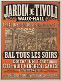Tivoli Garden. Waux-Hall. 12, 14 & 16, Rue de la Douane, Place du Château-d'Eau. Ball. Entry one Franc.