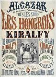 Alcazar. 10, Faubourg Poissonnière, 10. The Hungarians. Kiralfy. The Hungarians. Kiralfy. Every Evening.