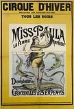Winter circus. Boulevard des Filles-du -Calvaire. Miss Paula the Amphibious Woman. Tamer of. Crocodiles & Snakes.