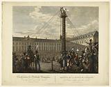 The descent of the statue of Napoleon I from the top of the Vendôme column, 8 April 1814