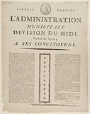 Freedom. Equality. Administration. Municipal. Division du Midi, Canton of Lyon, to His fellow citizens.