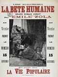 Read the Human Beast Today. Grand Roman Inedit. By Emile Zola on Sale. Everywhere the Numero. 15. Cents on Sale.