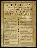 Rules. Which Must Be Observed by the Prisoners of the Chateau Royal de la Tournelle, Divided into Thirteen Articles.