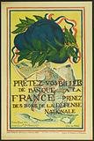 Lend Your Bank Notes to France. Take Defense Bonds. National.