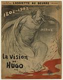 The Vision of Hugo, by Steinlen. The Butter Plate, n°47, 26 February 1902.