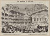 Masked ball of the Opera. General appearance of the room at the time of the galo.