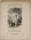 Ariel-Polka. On the motives of the Ballet La Tempête d'Ambroise Thomas by. Ed. Deransart.