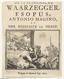 Title page for the pamphlet: The Italian Fortune Teller. Esopus, Antonio Magino, and Dirk Rembrantz van Nierop, 1702.