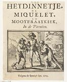 Title page for the pamphlet: The Heydinnetje, the Miquelet, and Mooyfraaykiek, In de Pirenëen, 1702.